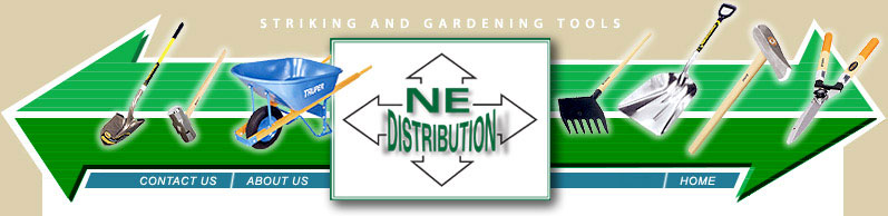 NE Distribution Gardening and Striking Tools